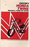 Chilton's New Repair and Tune-Up Guide Honda Twins: 5 Speed and...
