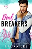 Deal Breakers: A Second Chance Romantic Comedy (Dealing With Love)